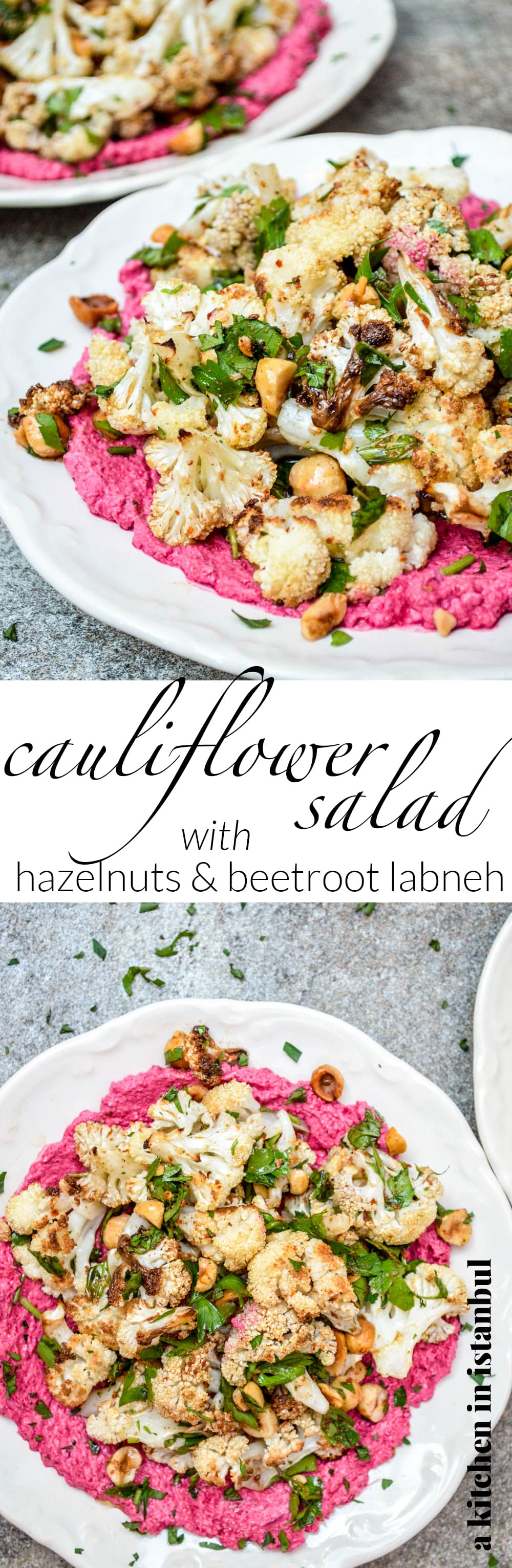 Cauliflower salad with hazelnuts & beetroot labneh - recipe / A kitchen in Istanbul