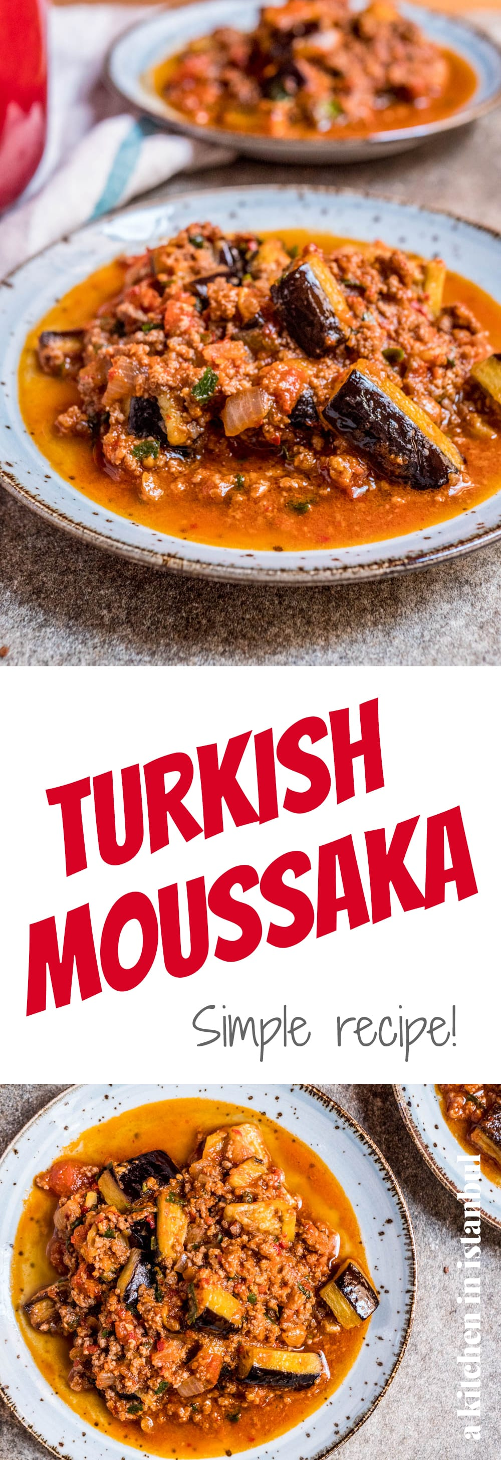 Turkish moussaka - recipe / A kitchen in Istanbul