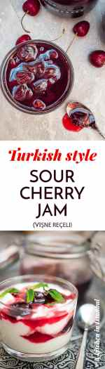 Turkish sour cherry jam (Vişne reçeli) - recipe / A kitchen in Istanbul