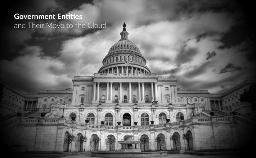 Government Entities and their Move to the Cloud