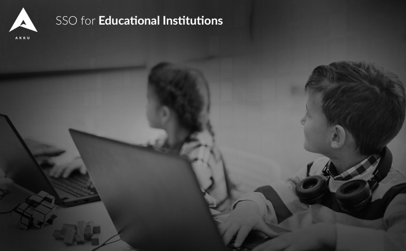 The Importance of Single Sign-on for Educational Institutions