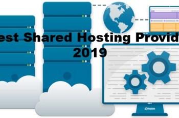Best Shared Hosting Providers 2019