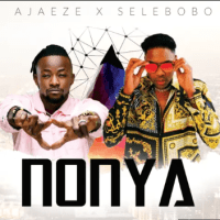 VIDEO: Ajaeze Ft. Selebobo - Nonya