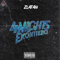 PREMIERE: Zlatan - 4Nights In Ekohtiebo (EFCC)