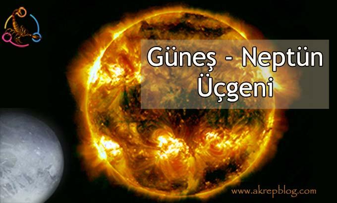 Güneş Neptün Üçgeni, Olumlu ve Olumsuz Etkileri