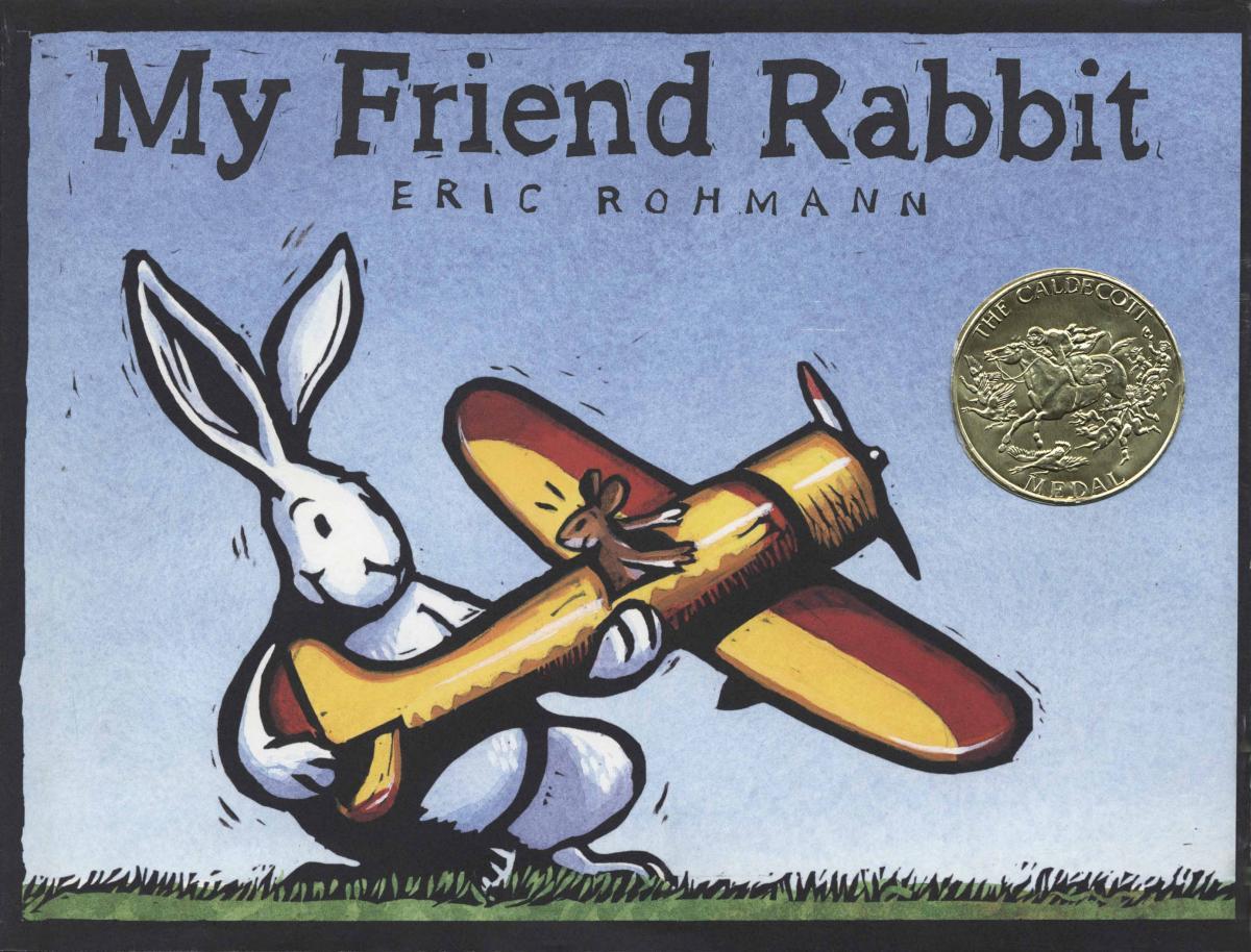 My Friend Rabbit Caldecott Medal Winner