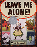 Book cover image: Leave Me Alone!