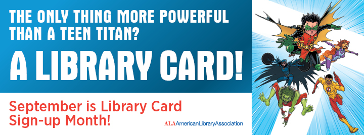 September is Library Card Signup Month  Conferences  Events