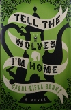 """""""Tell the Wolves I'm Home,"""" By Carol Rifka Brunt, Published by Dial Press"""