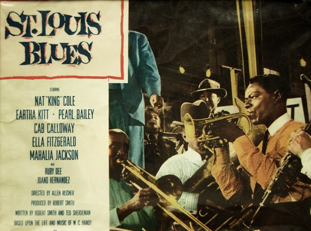 """In his only leading film role, jazz artist Nat """"King"""" Cole portrayed """"Father of the Blues"""" W. C. Handy in the 1958 film St. Louis Blues, with costars and fellow musicians Pearl Bailey, Cab Calloway, Ella Fitzgerald, Mahalia Jackson, and Eartha Kitt. This is an image of one of the movie's original posters. (From Encyclopedia of Alabama, Alabama Music Hall of Fame)"""