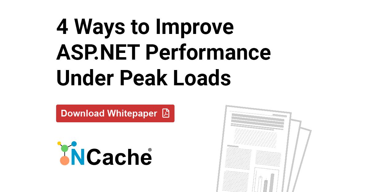 4 Ways to Improve ASP.NET Performance Under Peak Loads