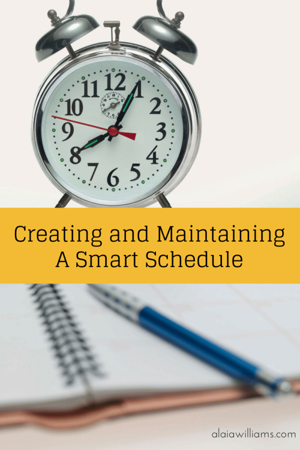 creating and maintaining a smart schedule