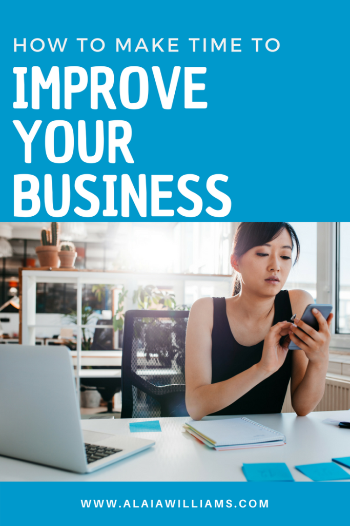 make time to improve your business