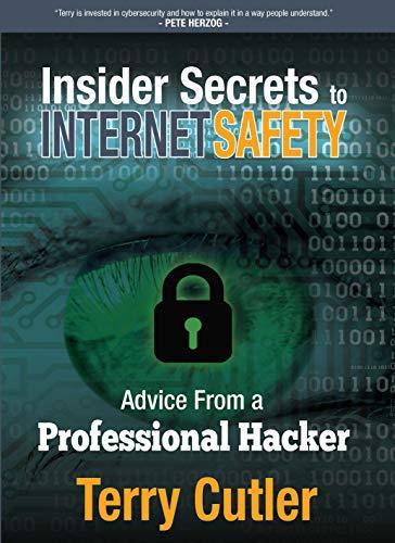 Insider Secrets to Internet Safety