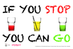 If you stop you can go