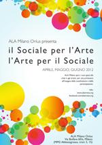 Il Sociale per l'arte, l'arte per il sociale