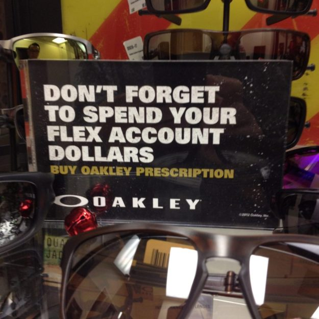 Don't forget to spend your flex account dollars. Buy Oakley prescription.