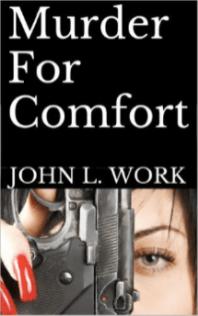 Murder for comfort