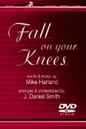 Fall On Your Knees (octavo)