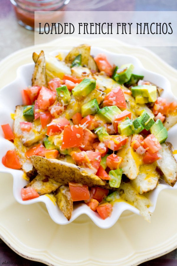 Loaded French Fry Nachos   A Latte Food