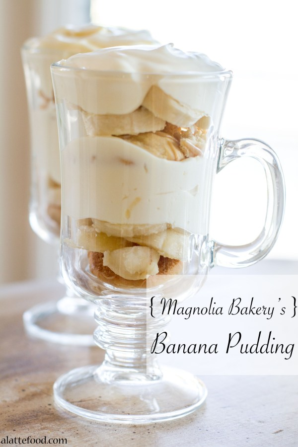{Magnolia Bakery's} Banana Pudding  | A Latte Food