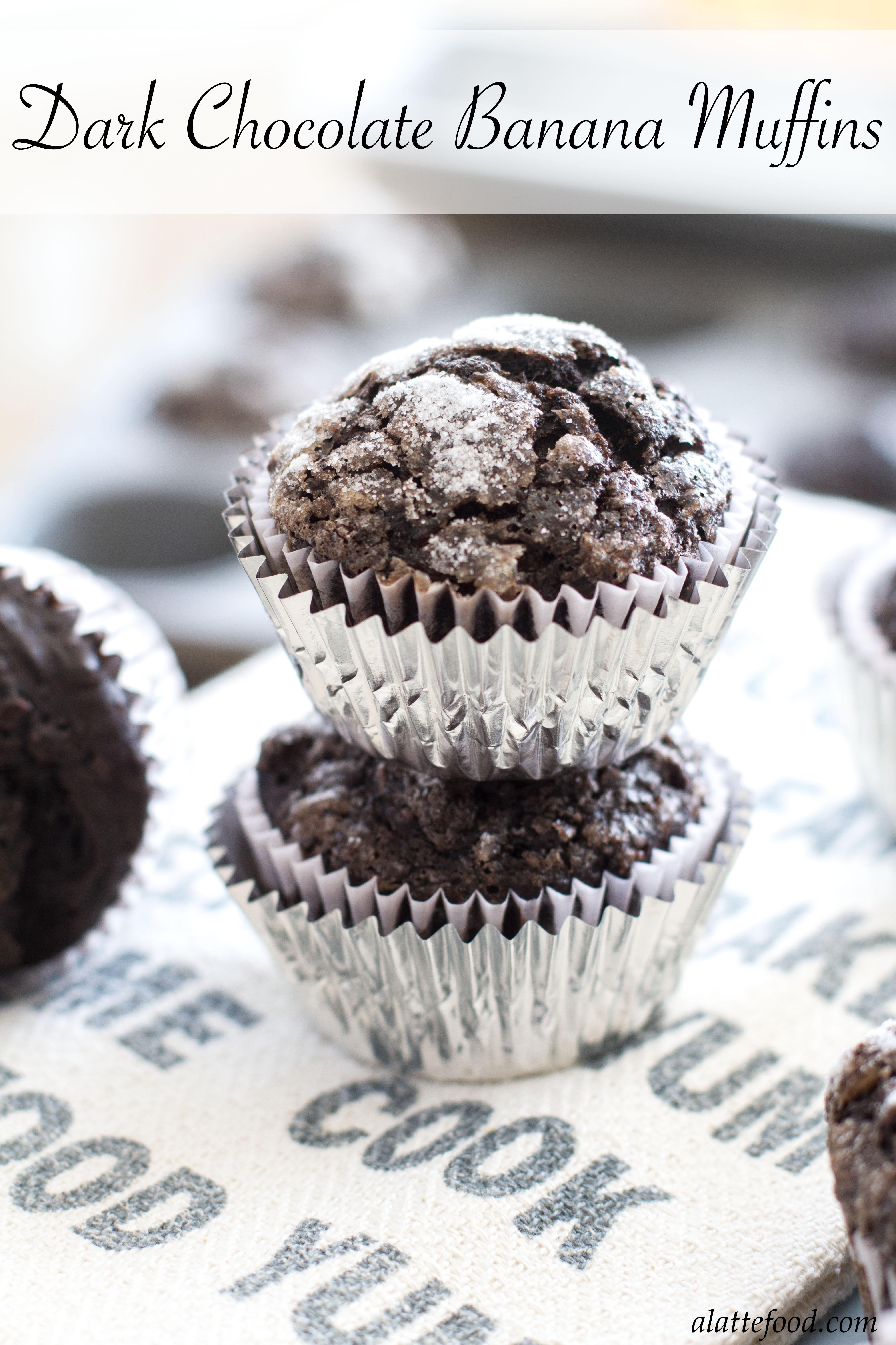 Dark Chocolate Banana Muffins - A Latte Food