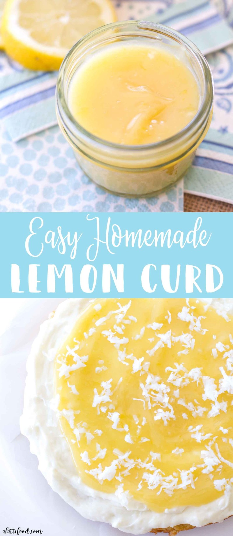 This easy lemon curd is simple to make and so incredibly tasty! Homemade lemon curd is fresh, sweet, and a little tart. It's the best spring recipe to top on lemon cake, homemade cream scones, and warm buttermilk biscuits!