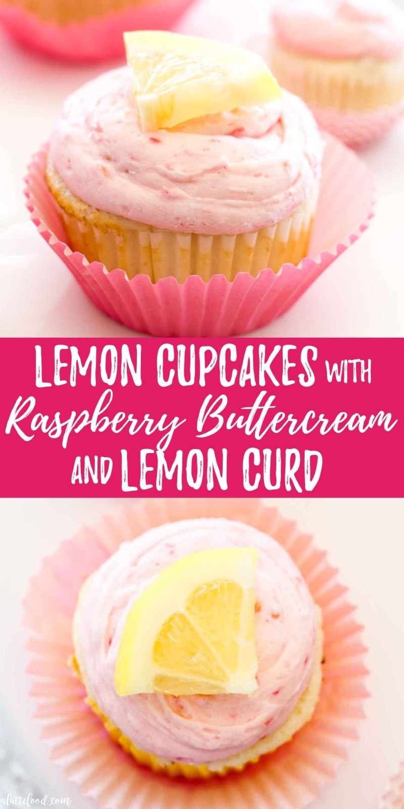 lemon cupcakes with raspberry buttercream collage photo with text