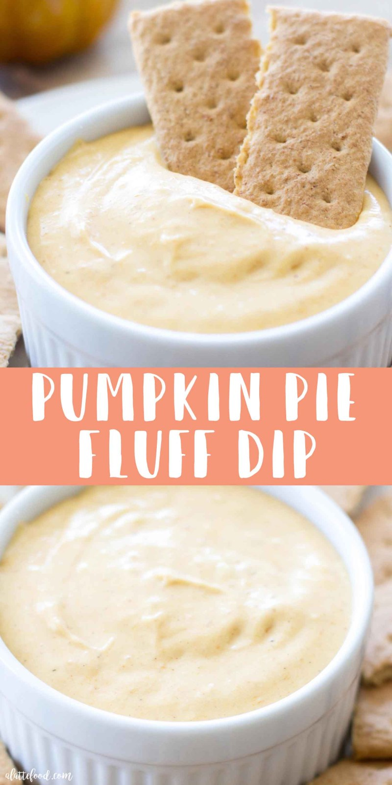 Pumpkin Pie Fluff Dip -- collage of pumpkin pie fluff dip with marshmallow fluff and cream cheese