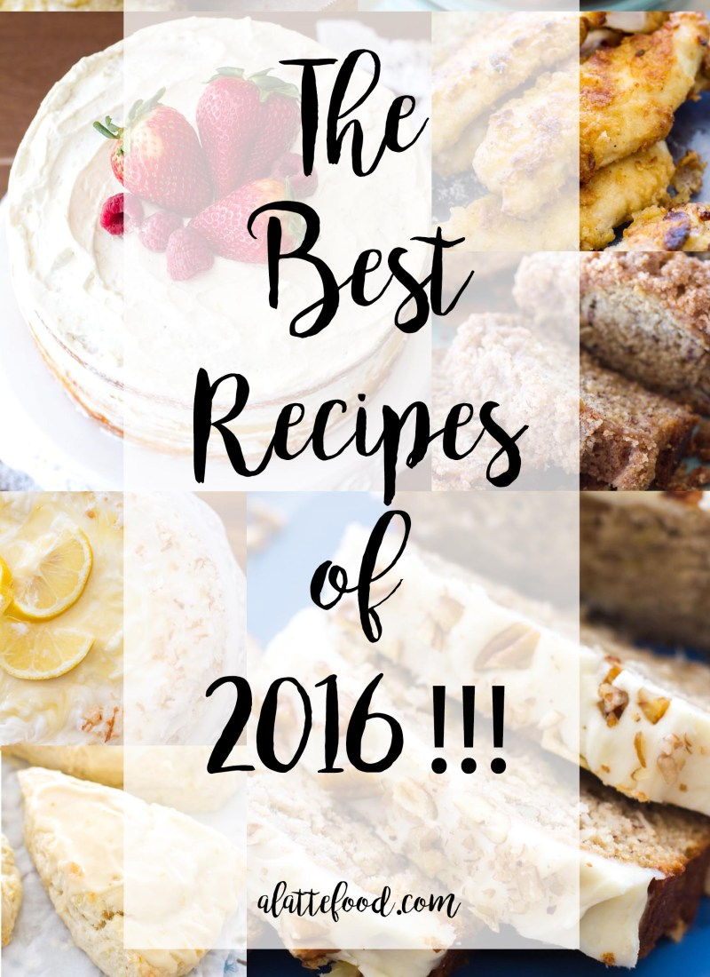 These are the best recipes of 2016 on A Latte Food! These top 10 recipes were the most viewed and favorited by readers all year long!