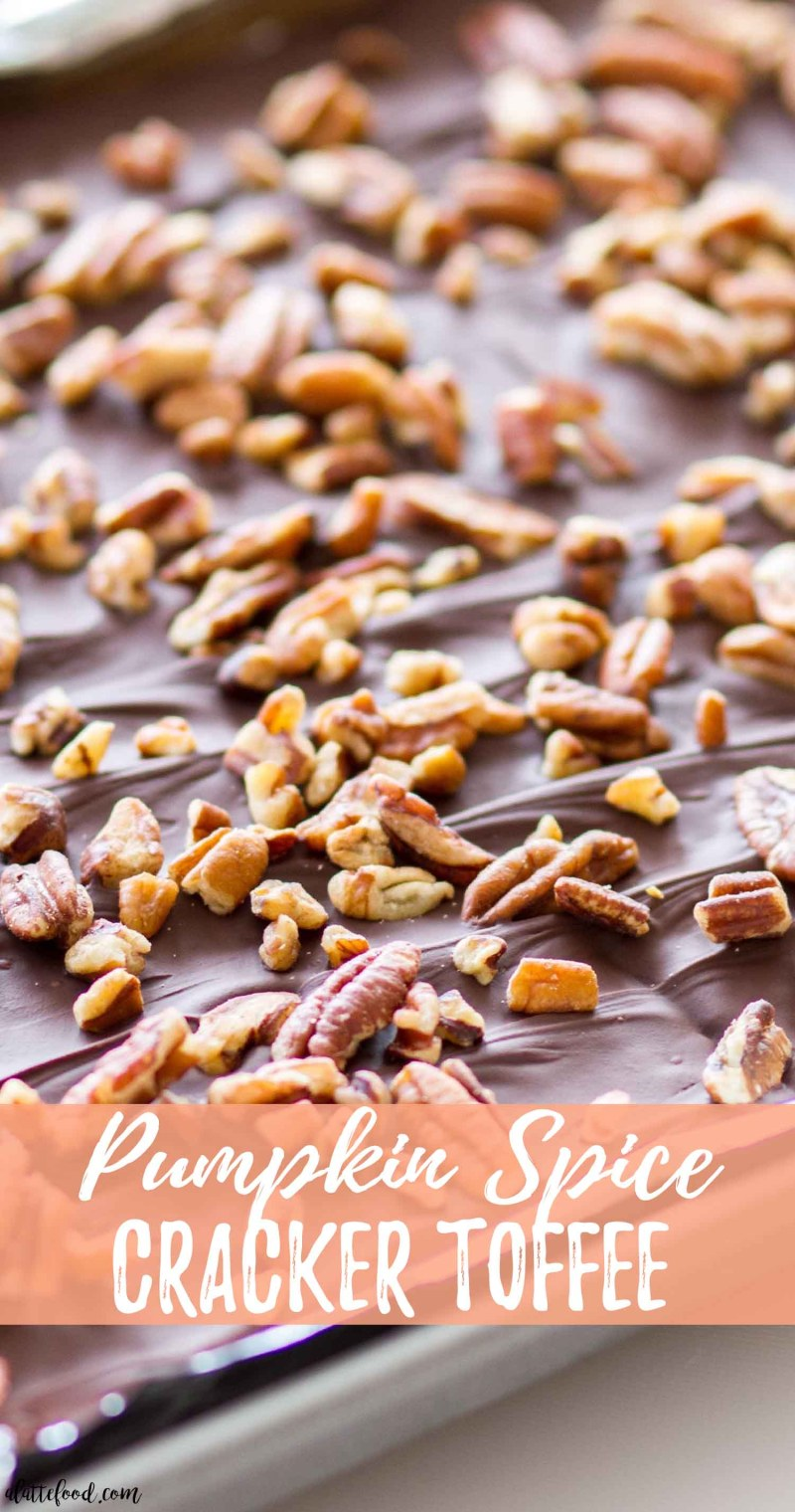Pumpkin Spice Cracker Toffee with pecans with text