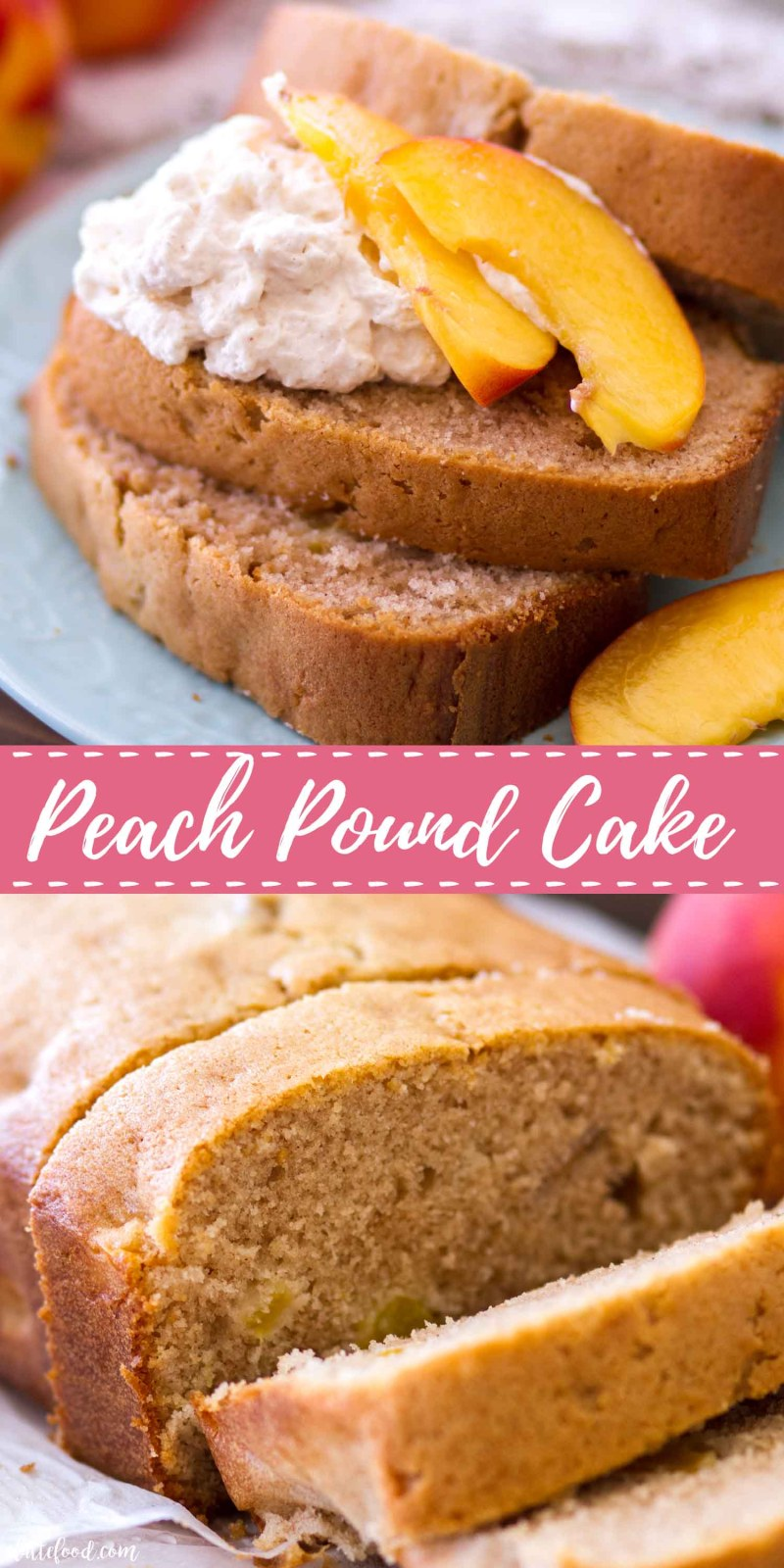 homemade peach pound cake collage with text