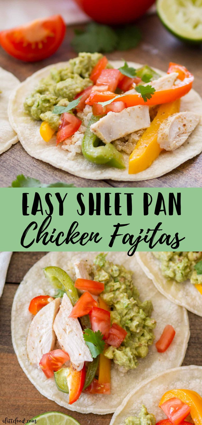 Easy Sheet Pan Chicken Fajitas -- collage photo of fajitas