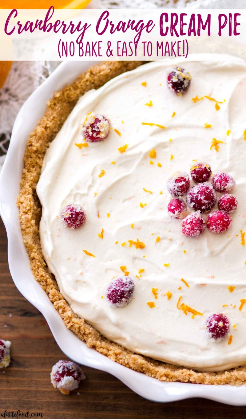 No Bake Cranberry Orange Cream Pie recipe is easy, homemade, and perfect for Thanksgiving.