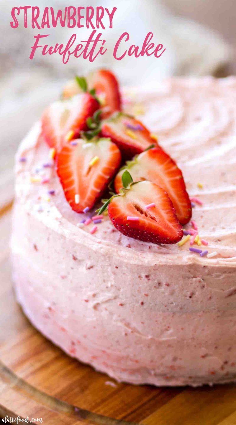 Strawberry funfetti cake made with strawberry buttercream (strawberry frosting)