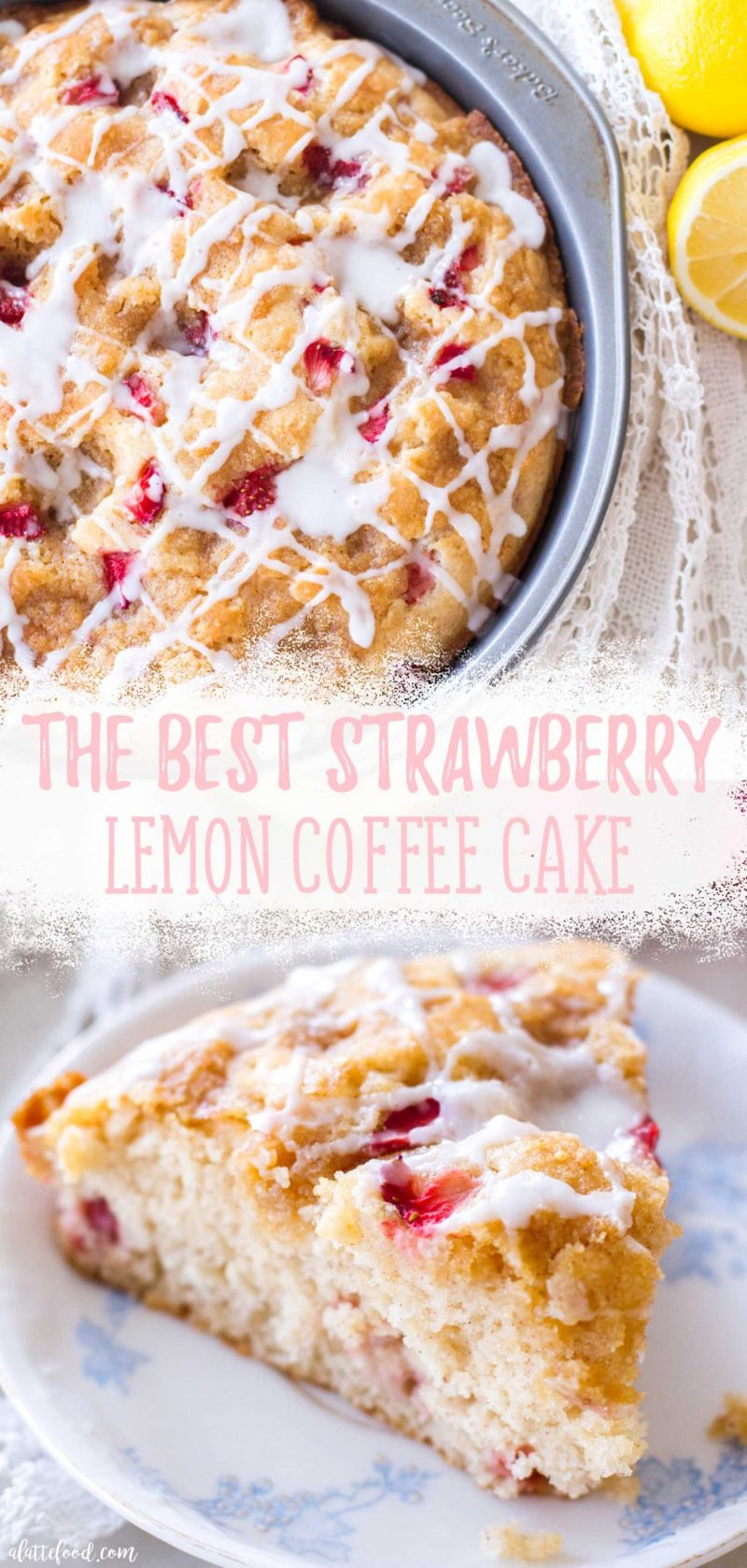 strawberry lemon coffee cake recipe with crumb topping collage