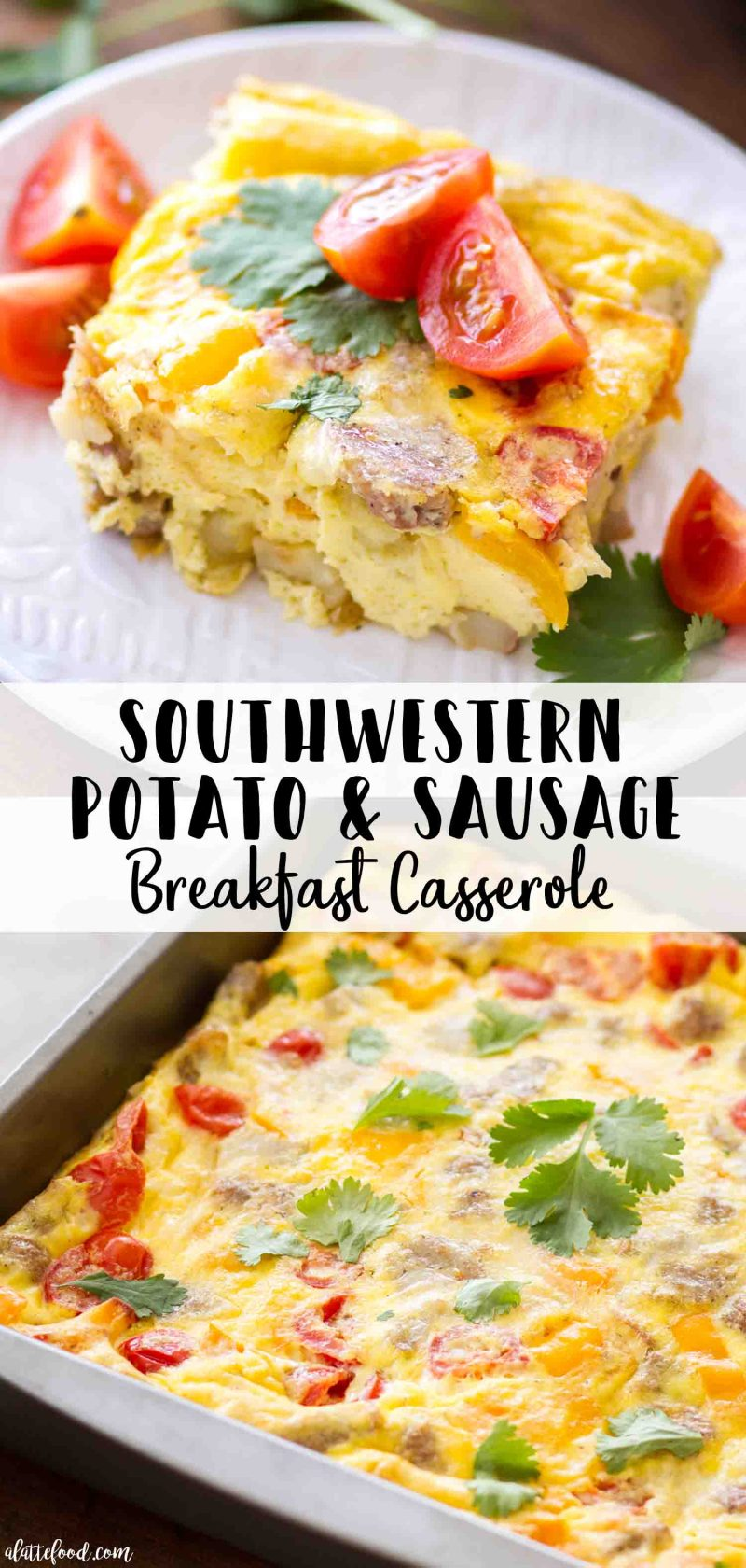 Southwestern Potato and Sausage Breakfast Casserole collage