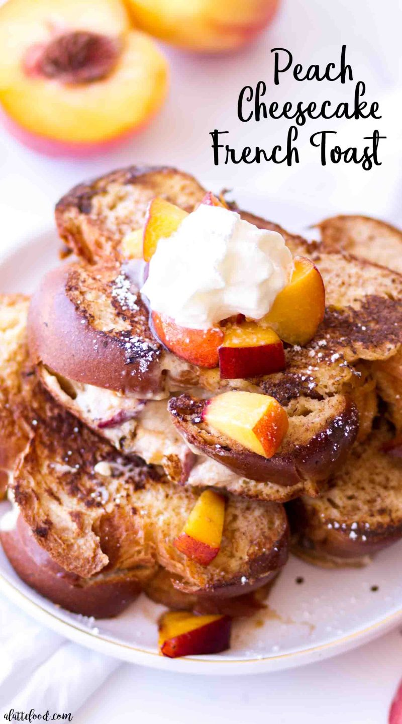 Easy peach cheesecake stuffed french toast topped with whipped cream and peach pie filling