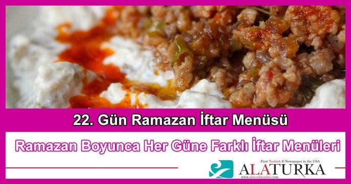 22 Gun Ramazan Iftar Menusu