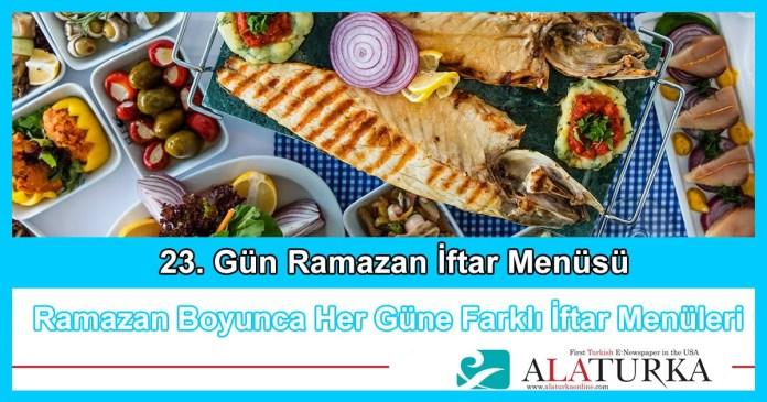 23 Gun Ramazan Iftar Menusu