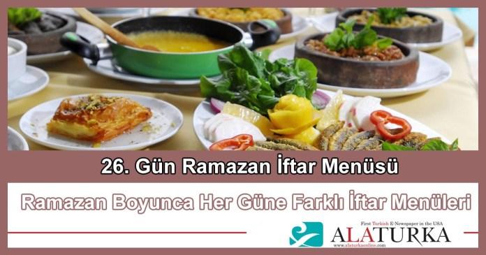 26 Gun Ramazan Iftar Menusu
