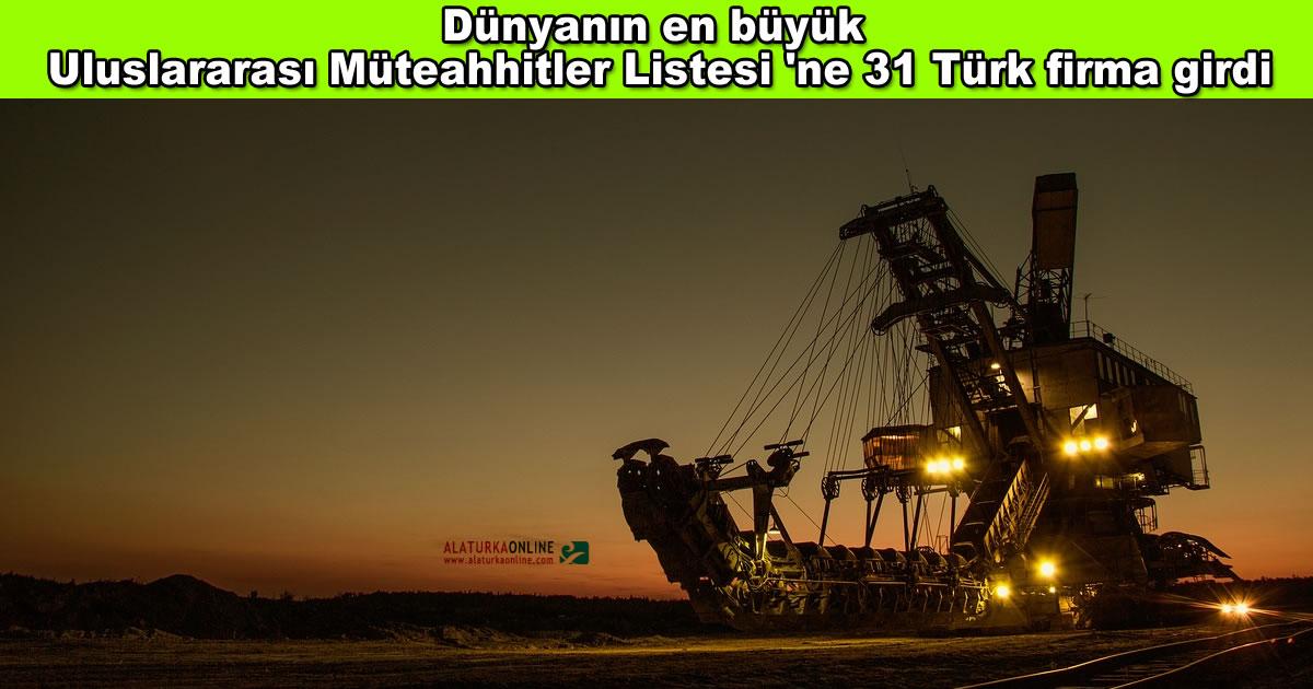 Dunyanin En Buyuk Uluslararasi Muteahhitler Listesi Ne 31