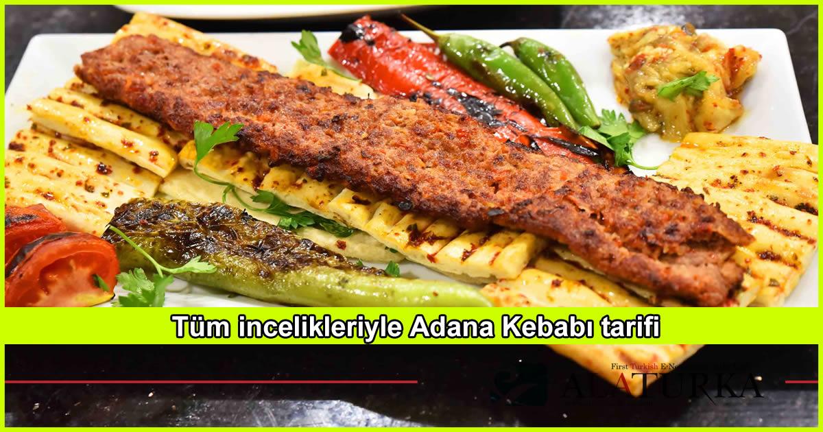 Tüm incelikleriyle Adana Kebabı tarifi