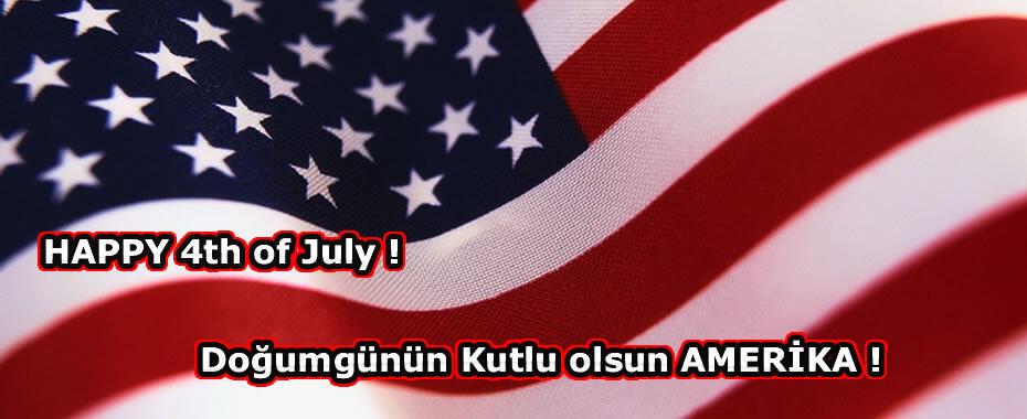 Doğumgünün kutlu olsun Amerika !