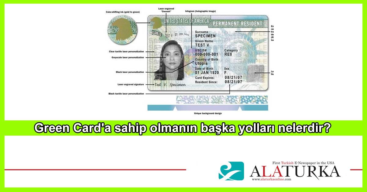 Green Card'a sahip olmanın başka yolları nelerdir?