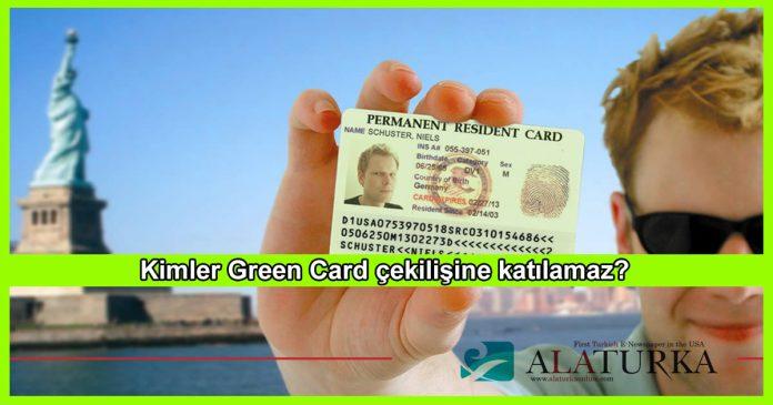 Kimler Green Card Cekilisine Katilamazlar