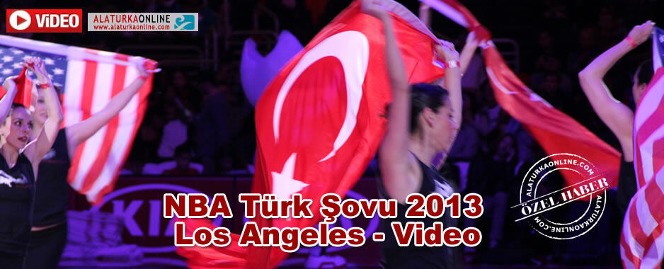 NBA Türk Şovu 2013 Los Angeles – Video