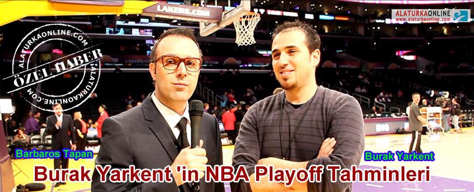 Burak Yarkent 'in NBA Playoff Tahminleri
