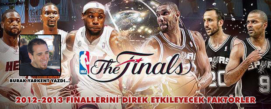 NBA Finallerini Direk Etkileyecek 6 Faktör
