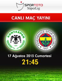 Konyaspor– Fenerbahçe maçını canlı izle